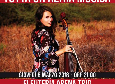 Tutta un'altra Musica – Eleuteria Arena Trio