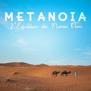 """I Metanoia  """"L'equilibrio dei numeri primi"""""""