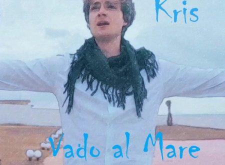 """Kris """"Vado al mare"""""""