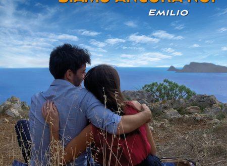 Emilio, Siamo Ancora noi