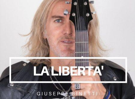 La Libertà è il nuovo singolo di Giuseppe Binetti